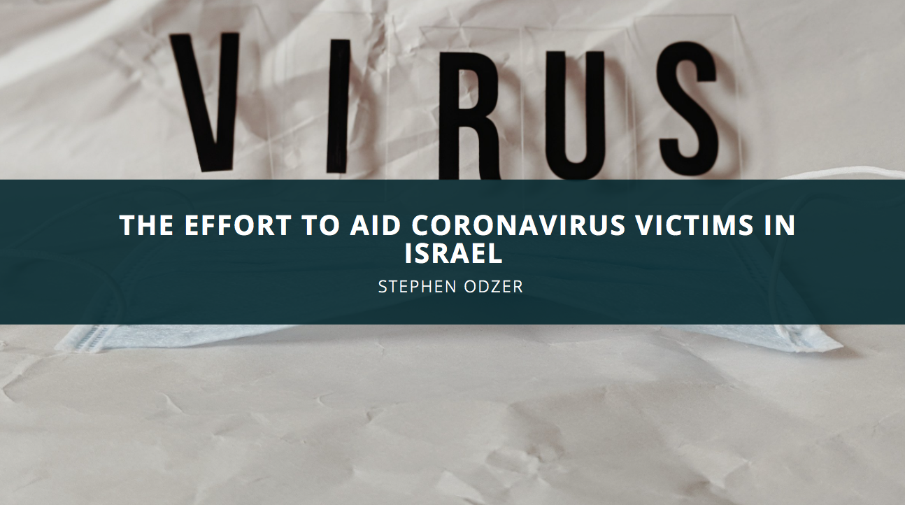 Stephen Odzer Talks About the Effort to Aid Coronavirus Victims in Israel